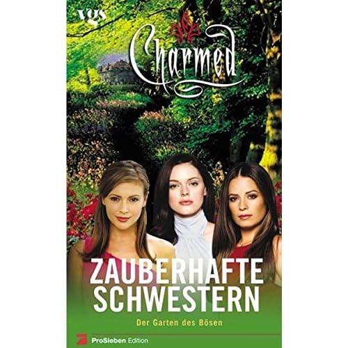 Charmed. Zauberhafte Schwestern. Der Garten des Bösen.