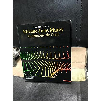 Etienne-Jules Marey : la mémoire de l'oeil