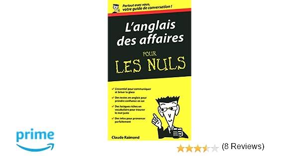 Amazon Fr L Anglais Des Affaires Guide De Conversation Pour Les