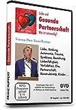 Liebe und gesunde Partnerschaft - Was ist notwendig? - Vortrag Prof. Franz Ruppert