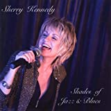 Shades of Jazz & Blues by Kennedy, Sherry (2009-06-09)