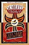 The Seed Collectors by Scarlett Thomas front cover