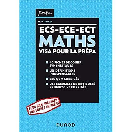 Maths ECS-ECE-ECT Visa pour la prépa