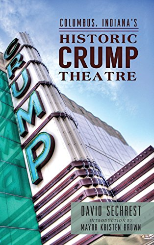 Columbus, Indiana's Historic Crump Theatre (Gebäude Columbus)