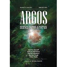 Argos numarul 2 : Iunie 2013 (Argos Magazine)