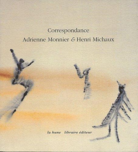 Correspondance Adrienne Monnier et Henri Michaux : 1939-1955