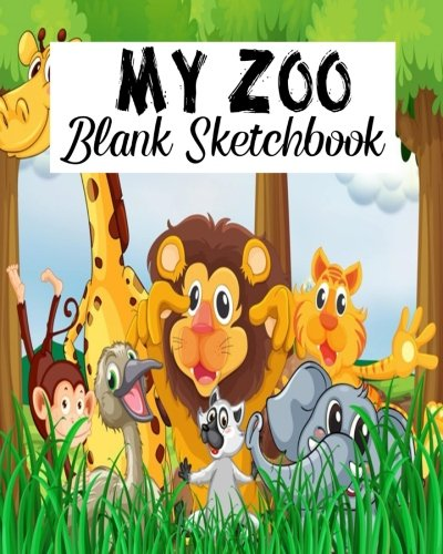 My Zoo Blank Sketchbook: Blank Sketchbook, Blank Paper For Drawing, Sketching And Doodling: Volume 19 por Jasmine Leone