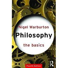 Philosophy: The Basics