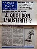 Telecharger Livres ASPECTS DE LA FRANCE No 1564 du 14 09 1978 RENTREE SCOLAIRE 1978 LES MINISTRES CHANGENT LA REFORME DEMEURE NOUVEAU TOUR DE VIS FISCAL A QUOI BON L AUSTERITE PAR PIERRE PUJO (PDF,EPUB,MOBI) gratuits en Francaise