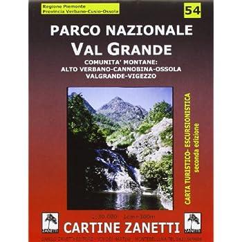 Parco Nazionale Val Grande. Comunità Montane: Alto Verbano, Cannobina, Ossola, Valgrande, Vigezzo 1:30.000
