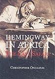 Hemingway in Africa
