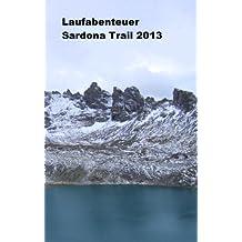 Sardona Trail 2013 - Ein hochalpiner Lauftraum und ein großes Laufabenteuer