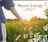 pure lounge, Pop meets Lounge
