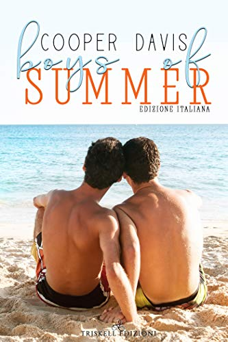 Boys of summer: Edizione italiana di [Davis, Cooper ]