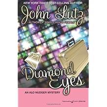 Diamond Eyes: Alo Nudger Series: Volume 7 by John Lutz (2011-08-17)
