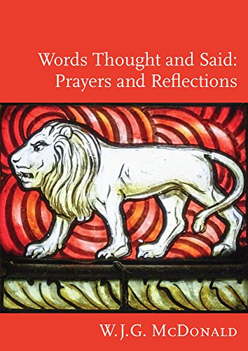 Words Thought and Said: Prayers and Readings (English Edition)