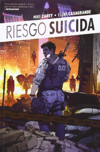 Riesgo Suicida vol. 1: El rencor de la guerra