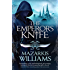 The Emperor's Knife: Tower and Knife Book I (Tower and Knife Trilogy 1)