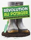 Révolution au potager : Manifeste pour une nouvelle approche du jardin