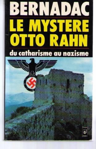 Le mystere Otto Rahn: du catharisme au nazisme (Presses Pocket) por Christian Bernadac