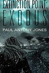 Exodus (Extinction Point Series) by Paul Antony Jones (2013-06-11)
