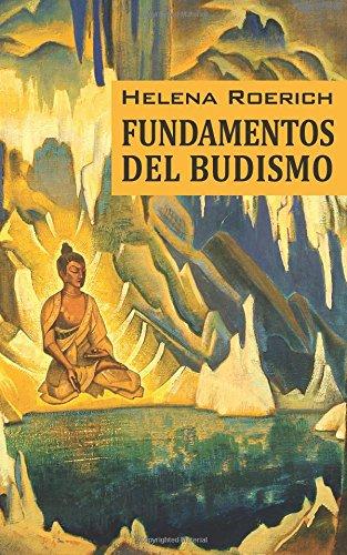 Descargar Libro Los Fundamentos Del Budismo de Helena Roerich