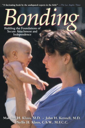 bonding-building-the-foundations-of-secure-attachment-and-independence-by-marshall-h-klaus-1996-10-0