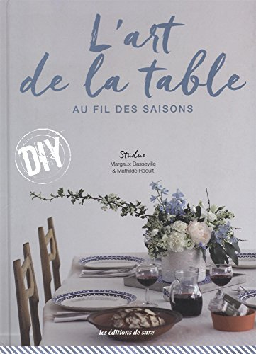 L'art de la table au fil des saisons