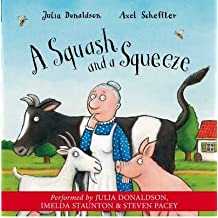 [(A Squash and a Squeeze)] [Author: Julia Donaldson] published on (July, 2004)