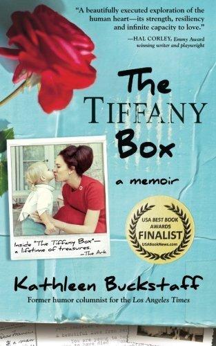 The Tiffany Box: A Memoir First edition by Buckstaff, Kathleen (2013) Taschenbuch