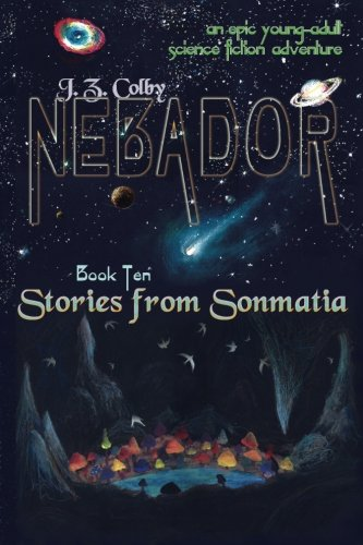 NEBADOR Book Ten: Stories from Sonmatia: (Medium Print) - Medium Brenner