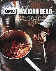 Idea Regalo - The walking dead. Il libro di ricette ufficiale e manuale di sopravvivenza. Ediz. illustrata