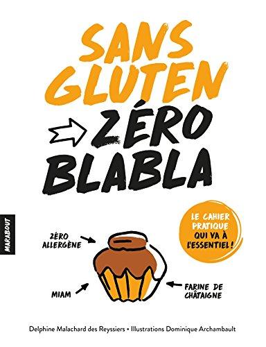 Zéro blabla - Sans gluten