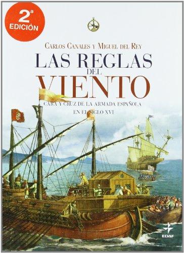 Las reglas del viento por Carlos;del Rey Vicente, Miguel Canales Torres