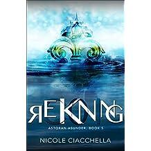 Reckoning (Astoran Asunder, book 5) (English Edition)
