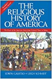 Image de The Religious History of America: The Heart of the American Story from Colonial Times to Today