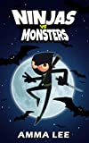 Children's book : Ninjas vs. Monsters: Ninja, Vampire, Werewolf, Witches, Book for kids ages 9 12