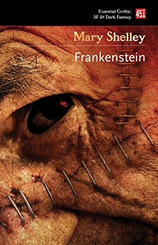 Frankenstein: or, The Modern Prometheus (Essential Gothic, SF & Dark Fantasy)