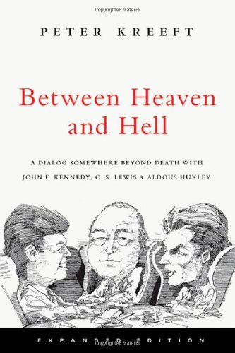 between-heaven-and-hell-a-dialog-somewhere-beyond-death-with-john-f-kennedy-c-s-lewis-aldous-huxley