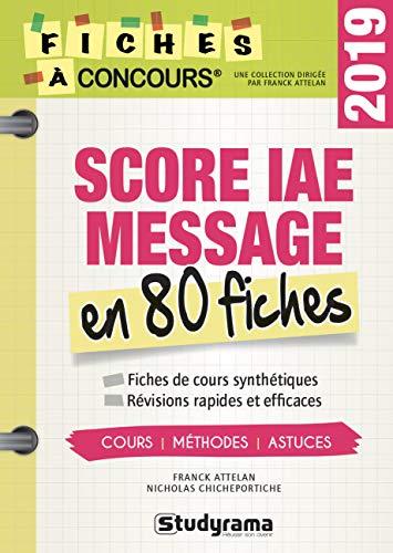 Score IAE message 80 fiches : Méthodes, savoir-faire et astuces