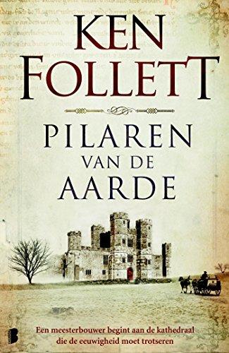Pilaren van de aarde (Kingsbridge Book 1) (Dutch Edition)