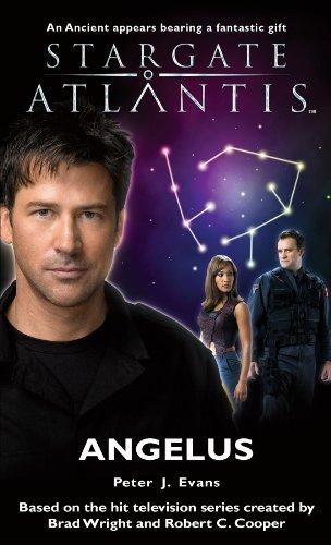 STARGATE ATLANTIS: Angelus par Peter J. Evans