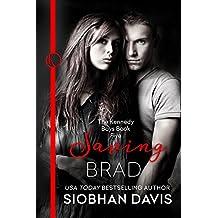 Saving Brad (The Kennedy Boys Book 5) (English Edition)