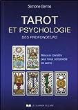 Tarot et psychologie des profondeurs - Mieux de connaître pour mieux comprendre les autres