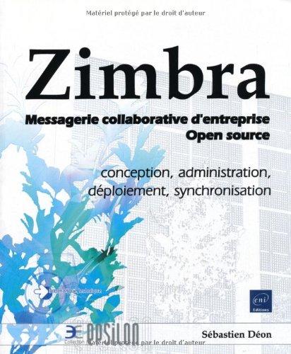Zimbra - Messagerie collaborative d'entreprise Open source