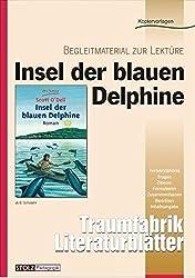 Insel der blauen Delphine - Literaturblätter: Begleitmaterial zur Lektüre