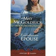 Le trésor des Highlands, Tome 1 : Une étourdissante épouse