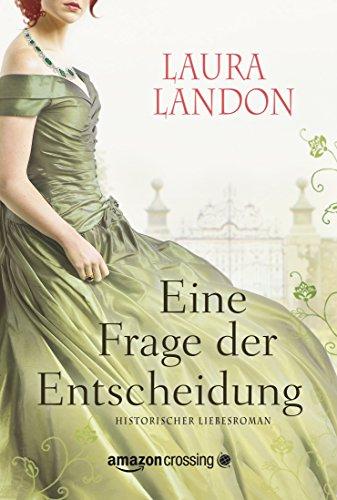 Buchseite und Rezensionen zu 'Eine Frage der Entscheidung' von Laura Landon