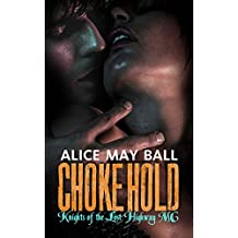 Choke Hold : A Biker MC Erotic Romance: Beanie (Knights of the Lost Highway MC Book 3) (English Edition)