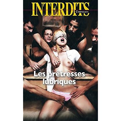Les prêtresses lubriques (Interdits)